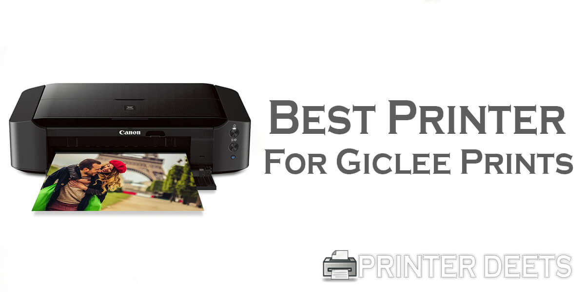 Best Printer for Giclee Prints